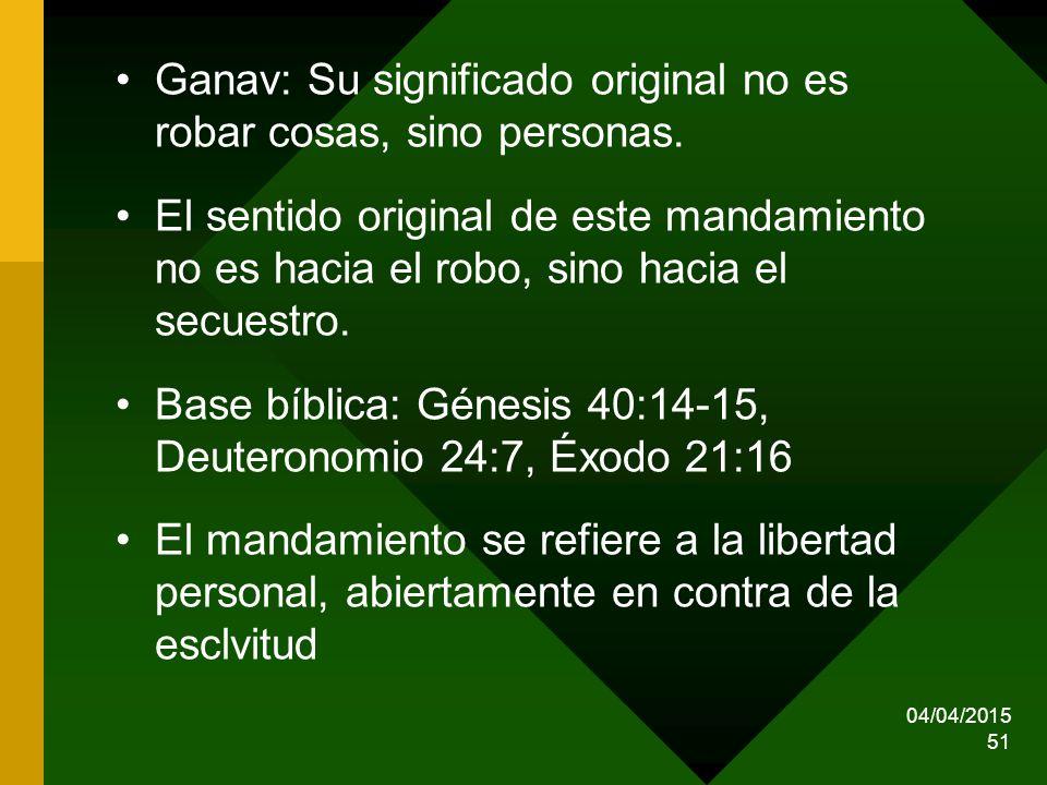 Ganav: Su significado original no es robar cosas, sino personas.