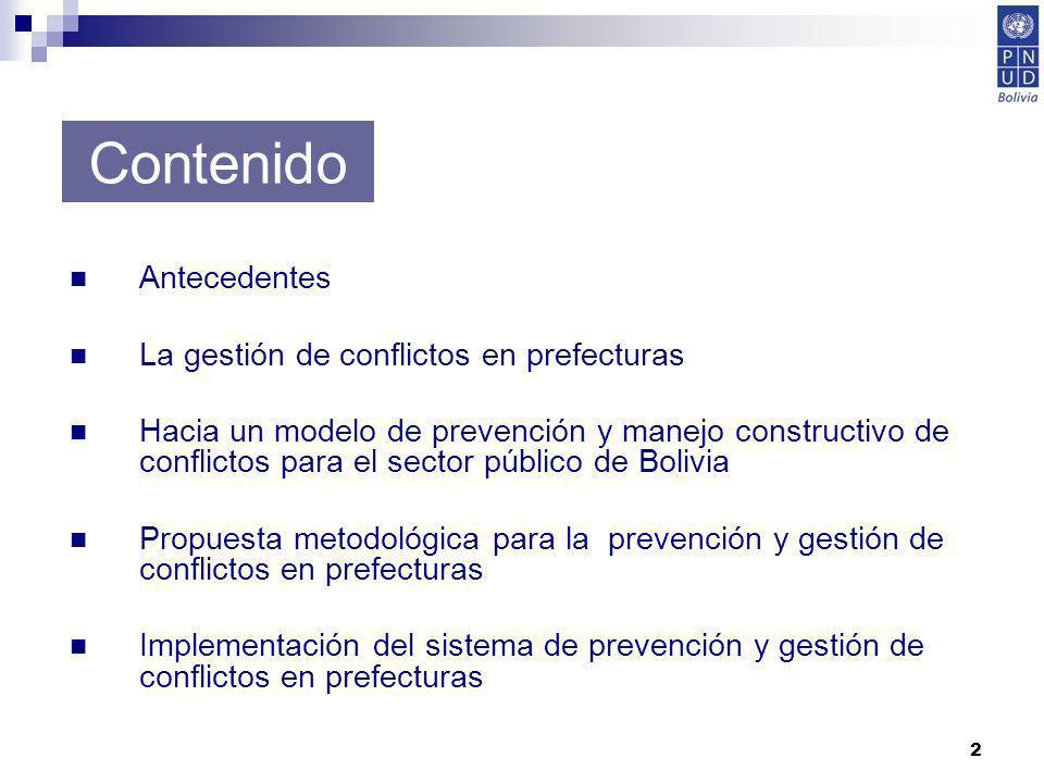 Contenido Antecedentes La gestión de conflictos en prefecturas