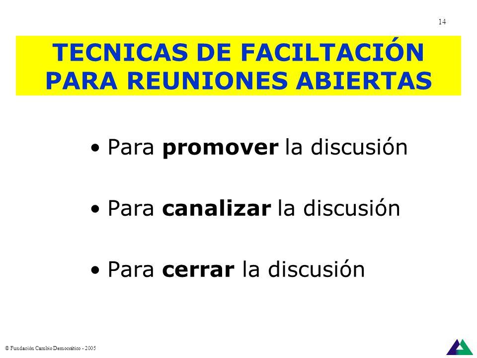 TECNICAS DE FACILTACIÓN PARA REUNIONES ABIERTAS