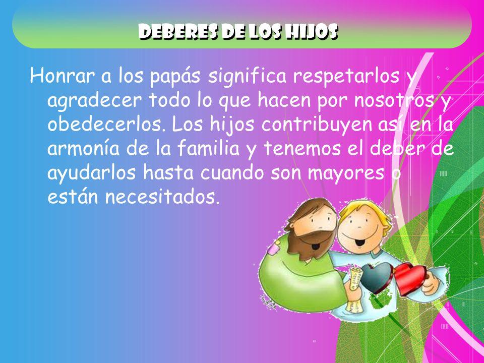 DEBERES DE LOS HIJOS