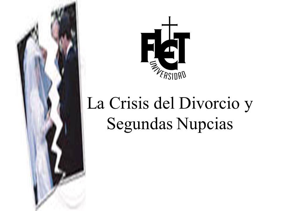 La Crisis del Divorcio y Segundas Nupcias