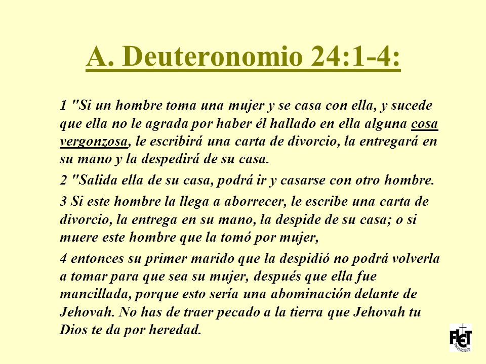 A. Deuteronomio 24:1-4: