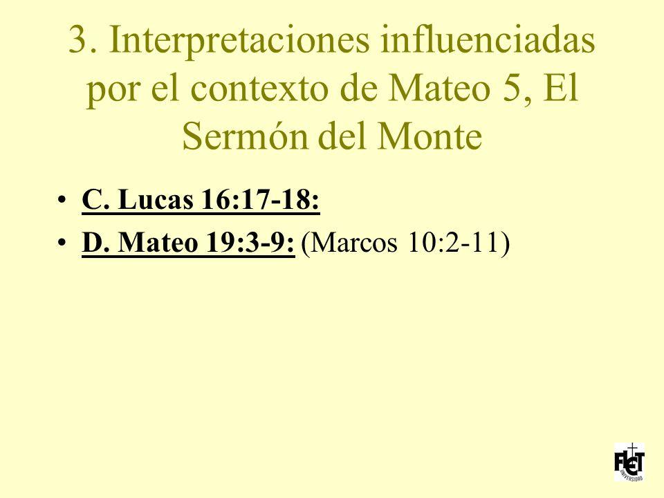 3. Interpretaciones influenciadas por el contexto de Mateo 5, El Sermón del Monte