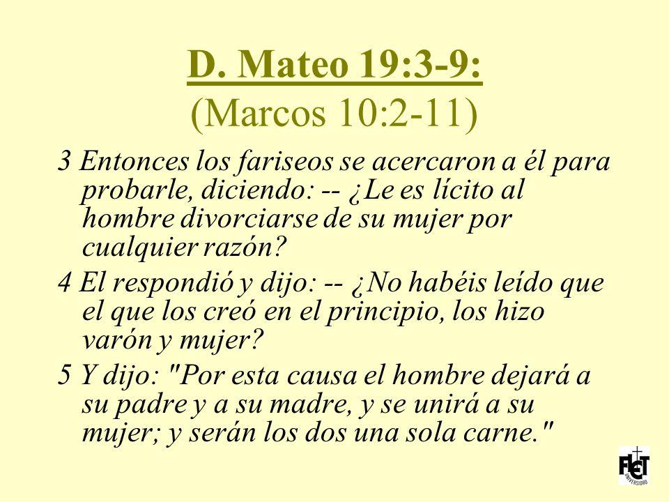 D. Mateo 19:3-9: (Marcos 10:2-11)