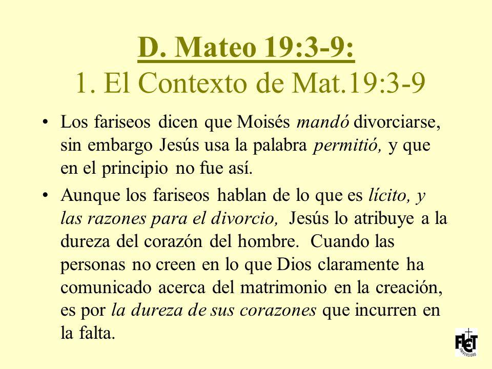D. Mateo 19:3-9: 1. El Contexto de Mat.19:3-9