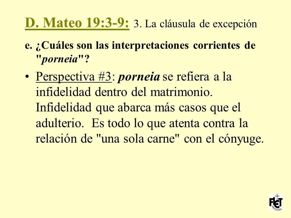 D. Mateo 19:3-9: 3. La cláusula de excepción