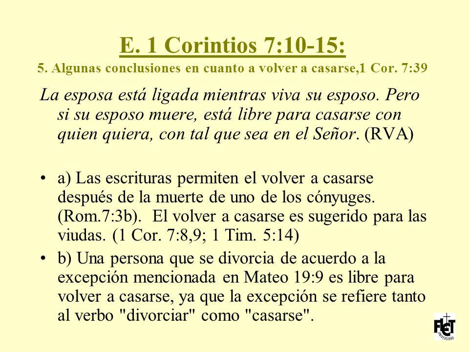 E. 1 Corintios 7:10-15: 5. Algunas conclusiones en cuanto a volver a casarse,1 Cor. 7:39