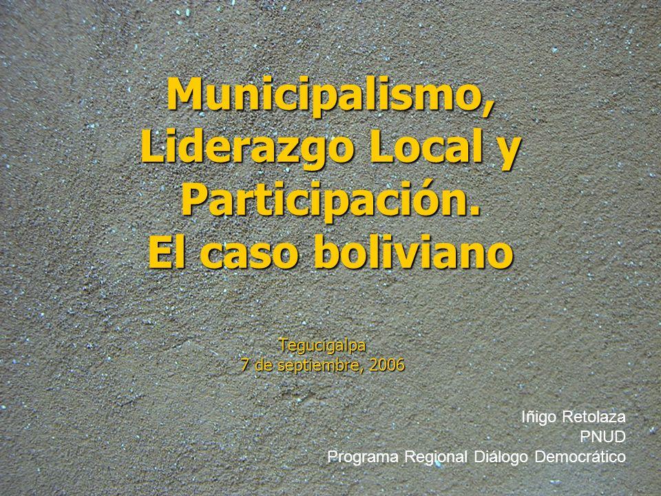 Municipalismo, Liderazgo Local y Participación. El caso boliviano