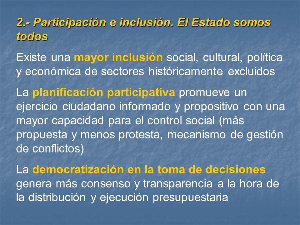 2.- Participación e inclusión. El Estado somos todos