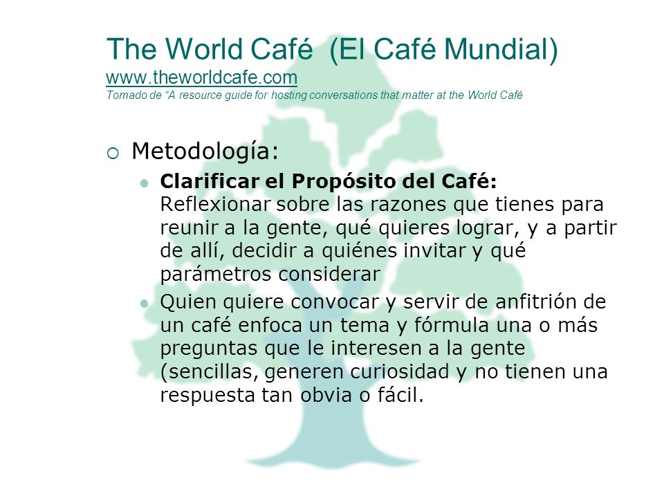 The World Café (El Café Mundial) www. theworldcafe
