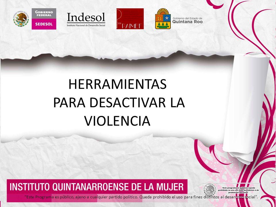 PARA DESACTIVAR LA VIOLENCIA