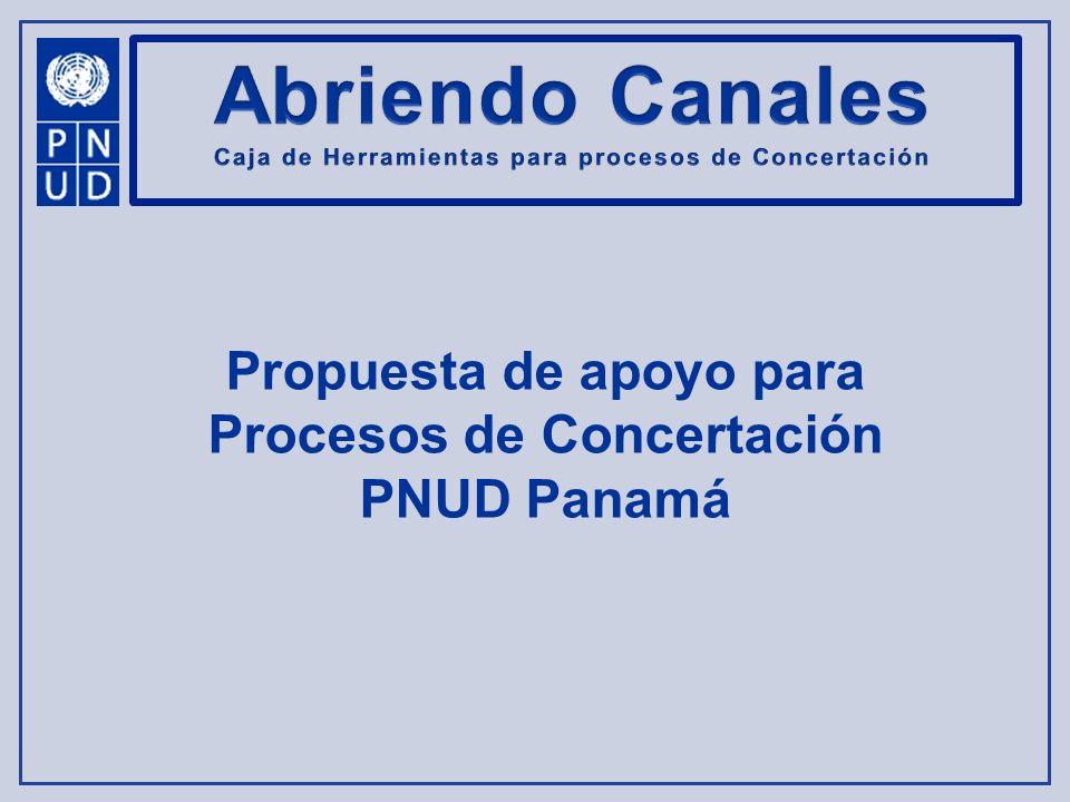 Abriendo Canales Propuesta de apoyo para Procesos de Concertación