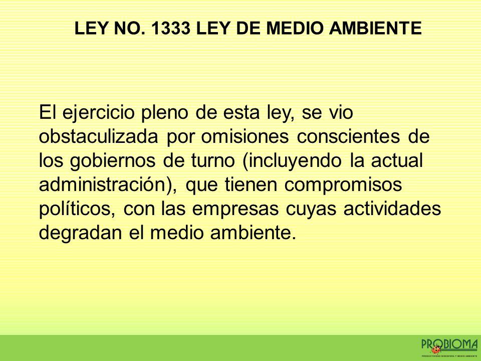 LEY NO. 1333 LEY DE MEDIO AMBIENTE