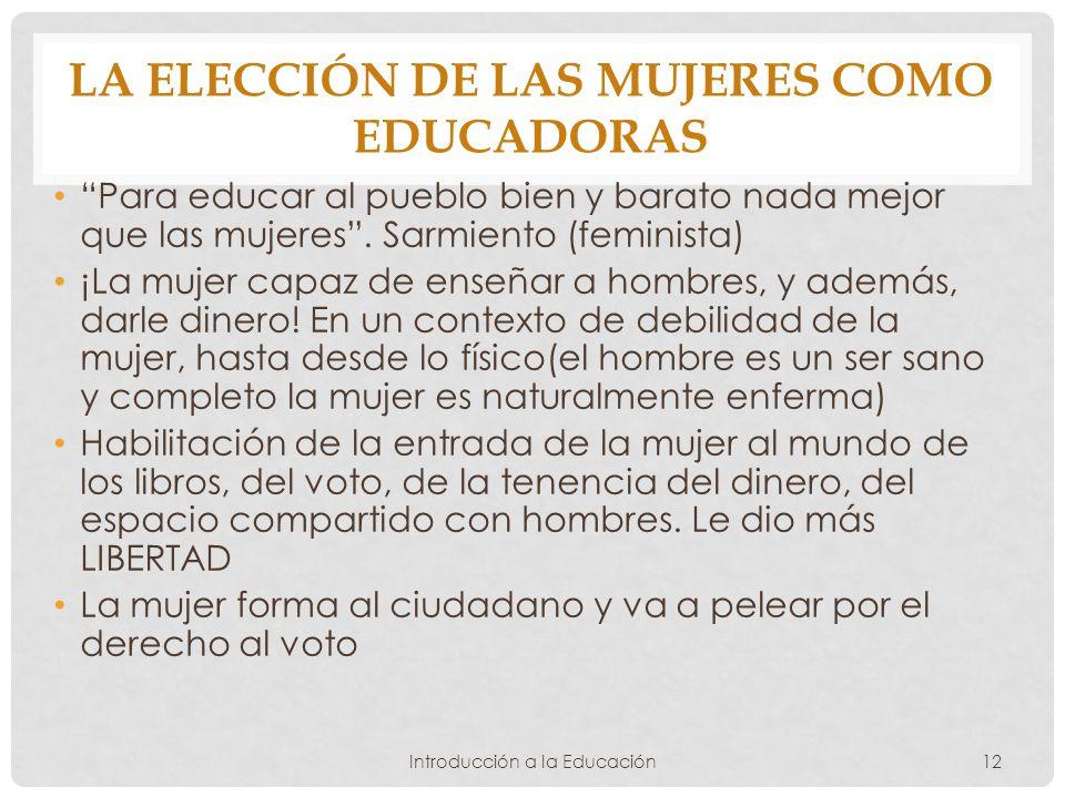La elección de las mujeres como educadoras