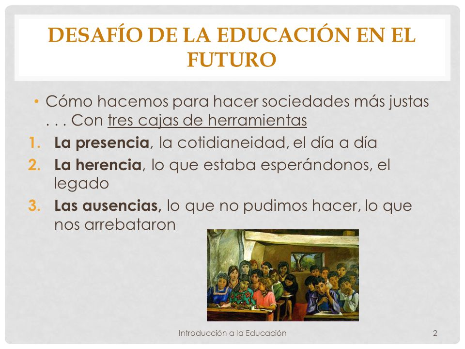 Desafío de la educación en el futuro
