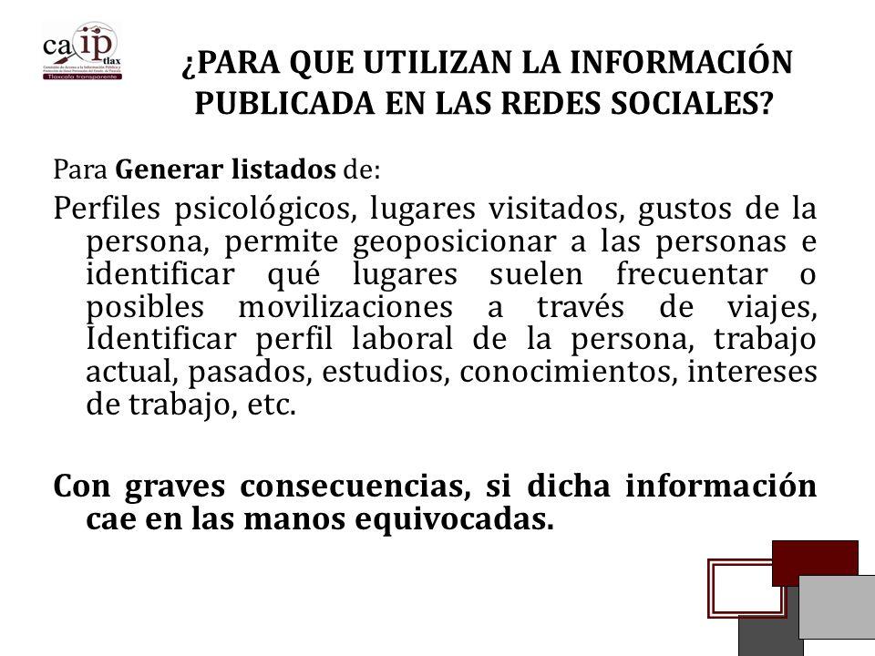 ¿PARA QUE UTILIZAN LA INFORMACIÓN PUBLICADA EN LAS REDES SOCIALES