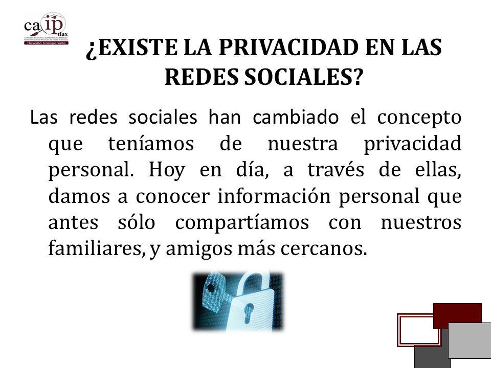 ¿EXISTE LA PRIVACIDAD EN LAS REDES SOCIALES