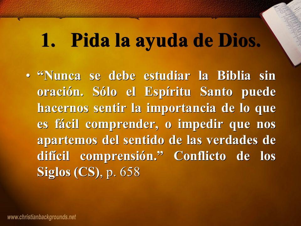 1. Pida la ayuda de Dios.