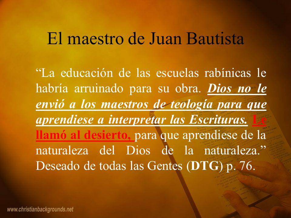 El maestro de Juan Bautista