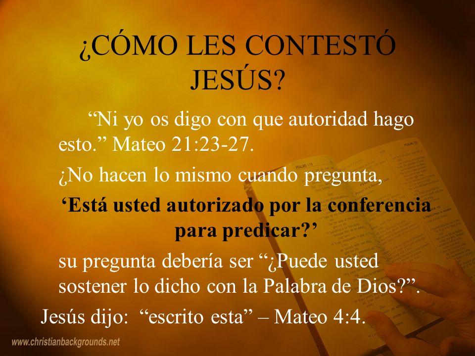 ¿CÓMO LES CONTESTÓ JESÚS