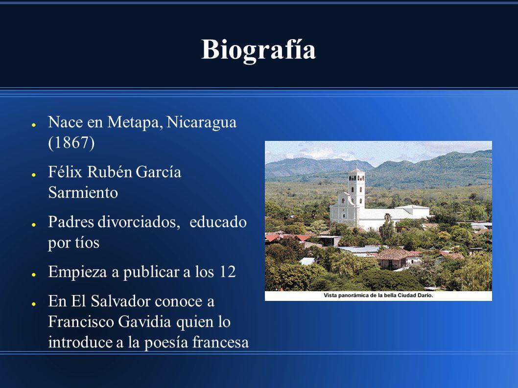Biografía Nace en Metapa, Nicaragua (1867)