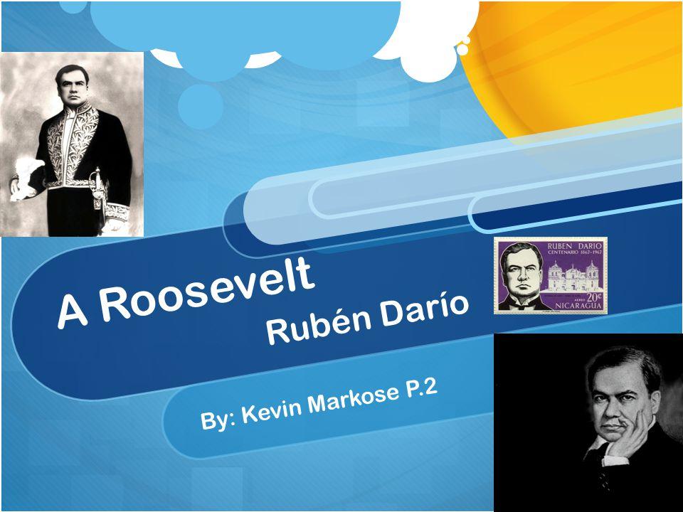 A Roosevelt Rubén Darío