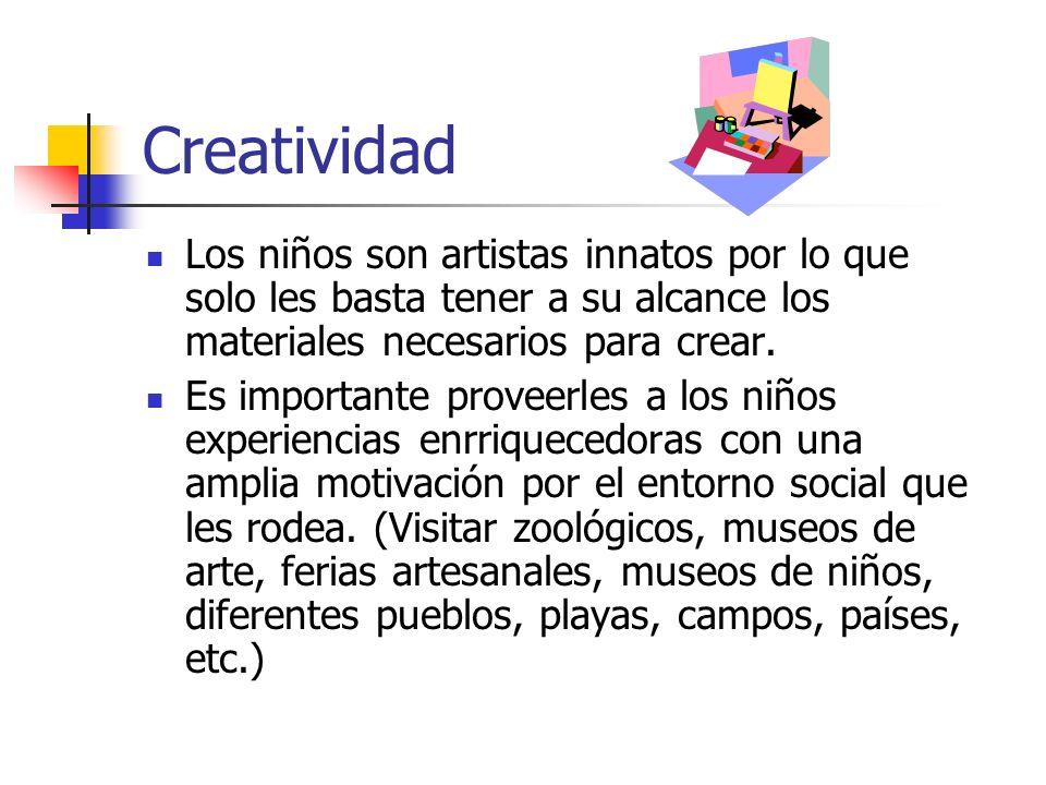 CreatividadLos niños son artistas innatos por lo que solo les basta tener a su alcance los materiales necesarios para crear.