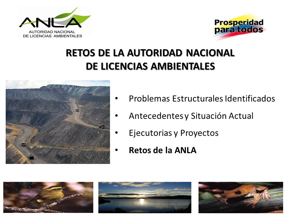 RETOS DE LA AUTORIDAD NACIONAL DE LICENCIAS AMBIENTALES