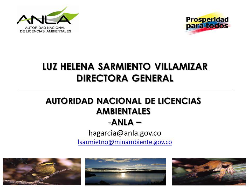 LUZ HELENA SARMIENTO VILLAMIZAR AUTORIDAD NACIONAL DE LICENCIAS