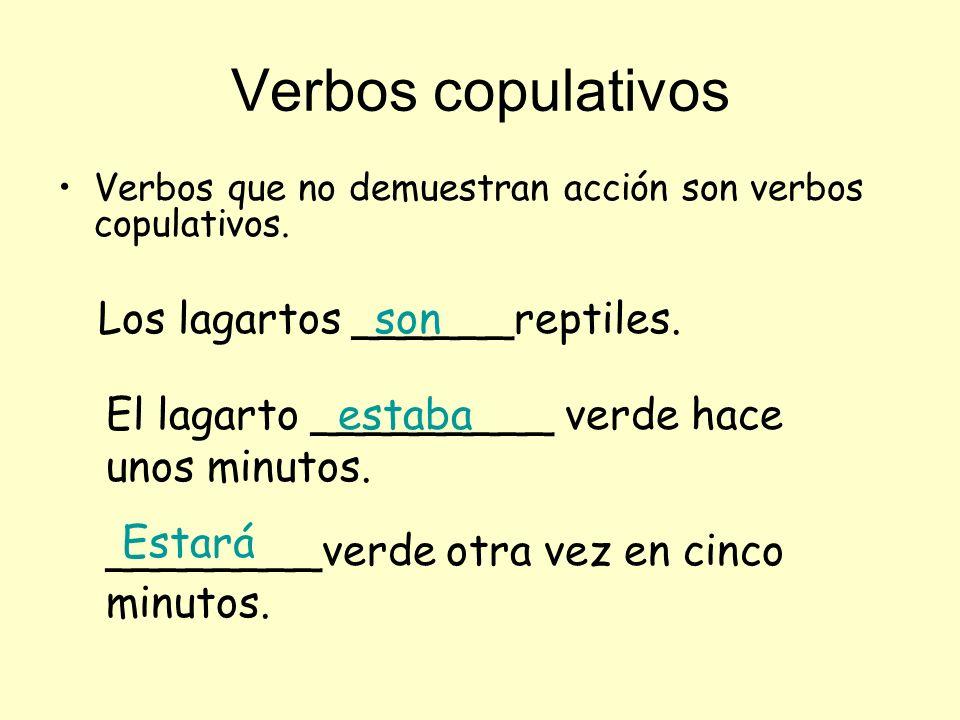 Verbos copulativos Los lagartos ______reptiles. son