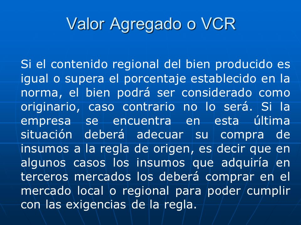 Valor Agregado o VCR