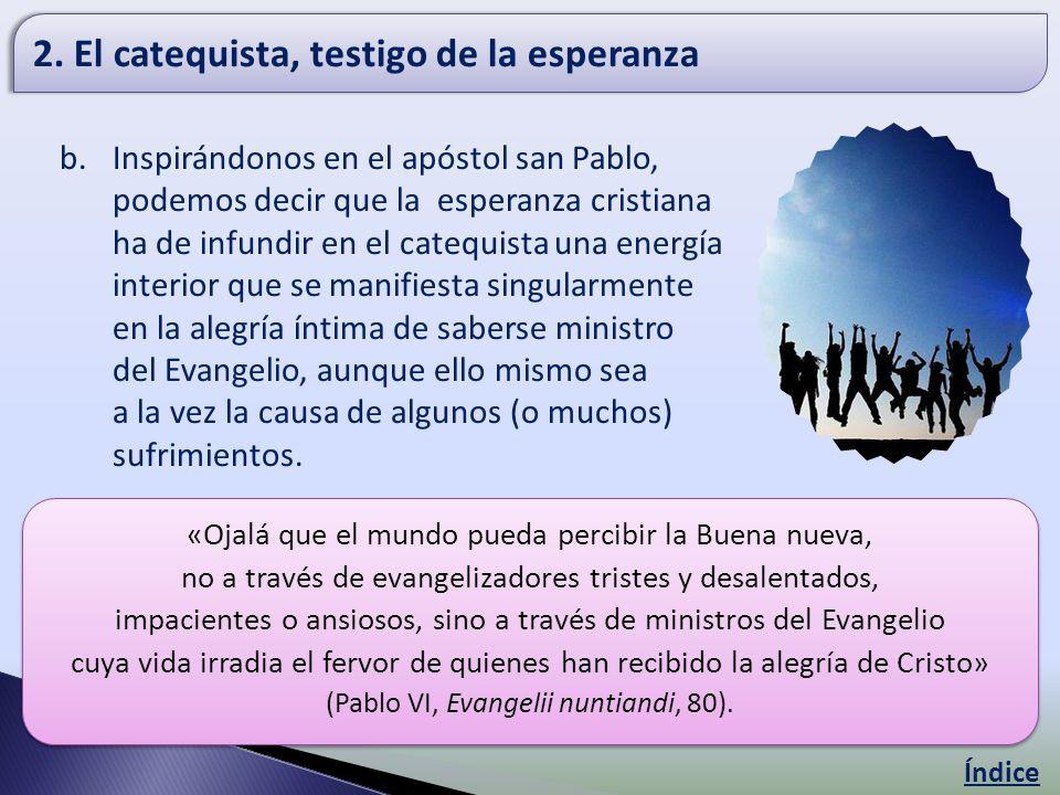2. El catequista, testigo de la esperanza