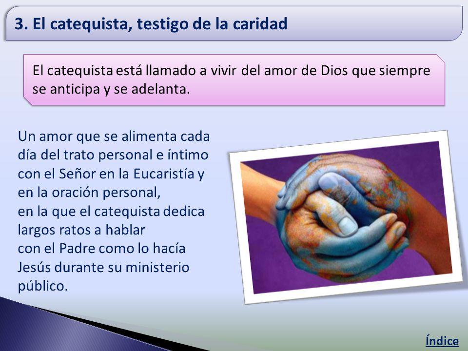 3. El catequista, testigo de la caridad