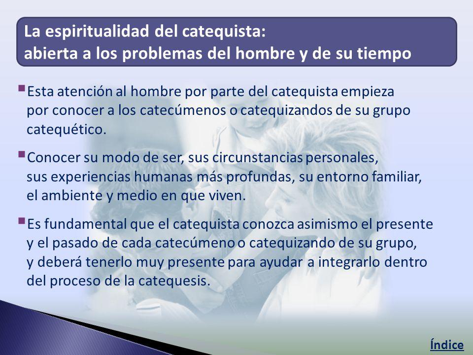 La espiritualidad del catequista: