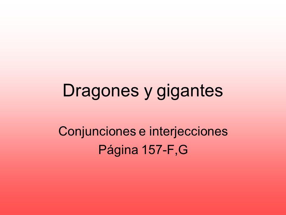Conjunciones e interjecciones Página 157-F,G