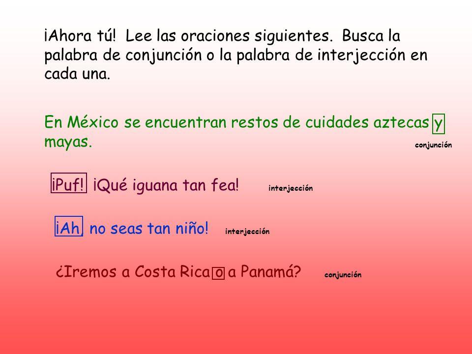 En México se encuentran restos de cuidades aztecas y mayas.