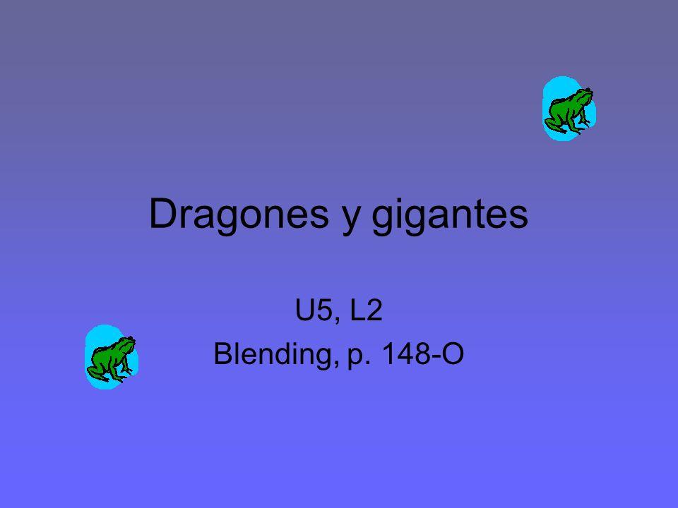 Dragones y gigantes U5, L2 Blending, p. 148-O