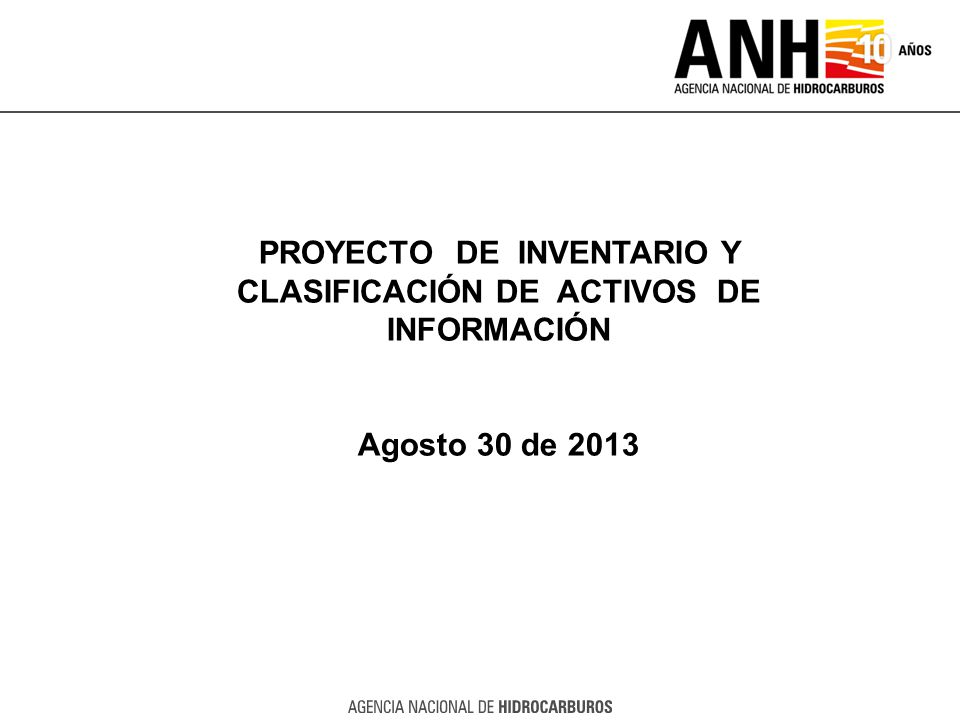PROYECTO DE INVENTARIO Y CLASIFICACIÓN DE ACTIVOS DE INFORMACIÓN