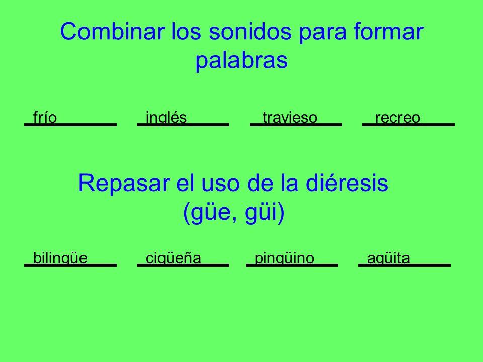 Combinar los sonidos para formar palabras