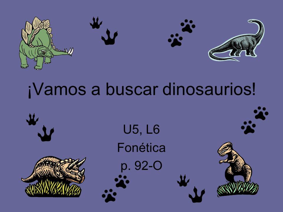 ¡Vamos a buscar dinosaurios!