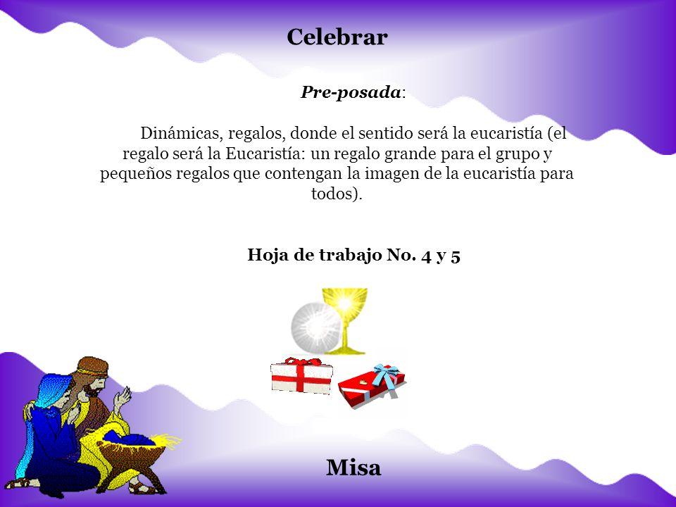 Celebrar Misa Pre-posada: