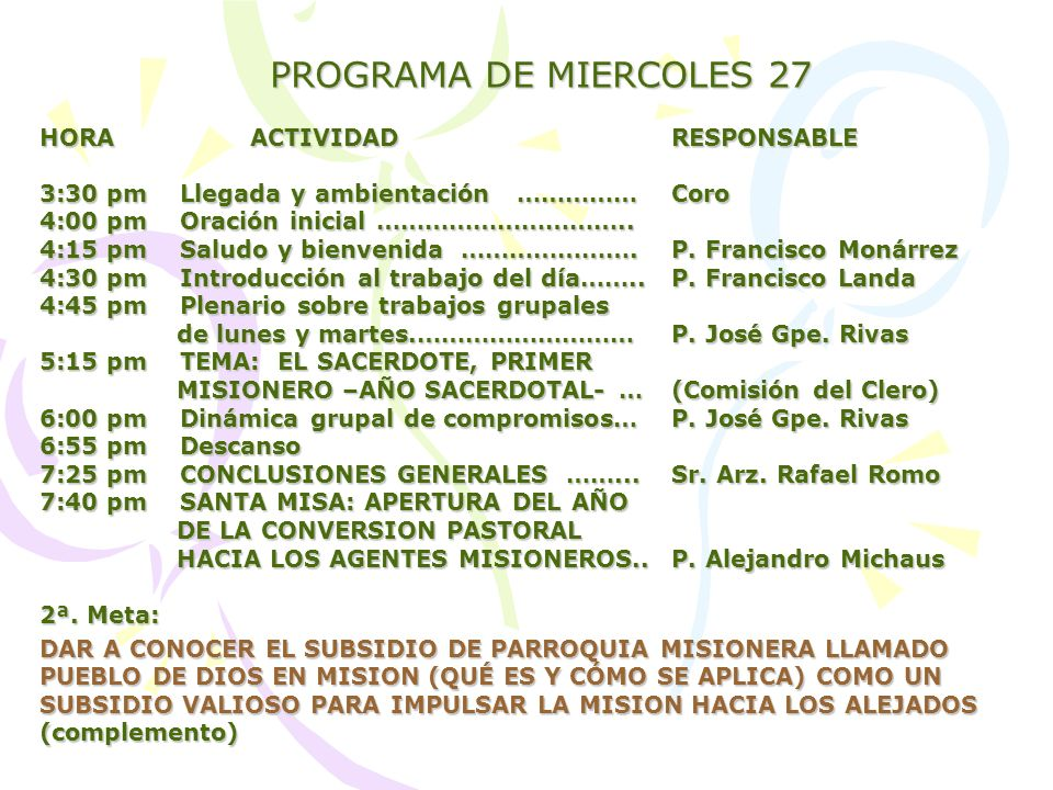 PROGRAMA DE MIERCOLES 27 HORA ACTIVIDAD RESPONSABLE