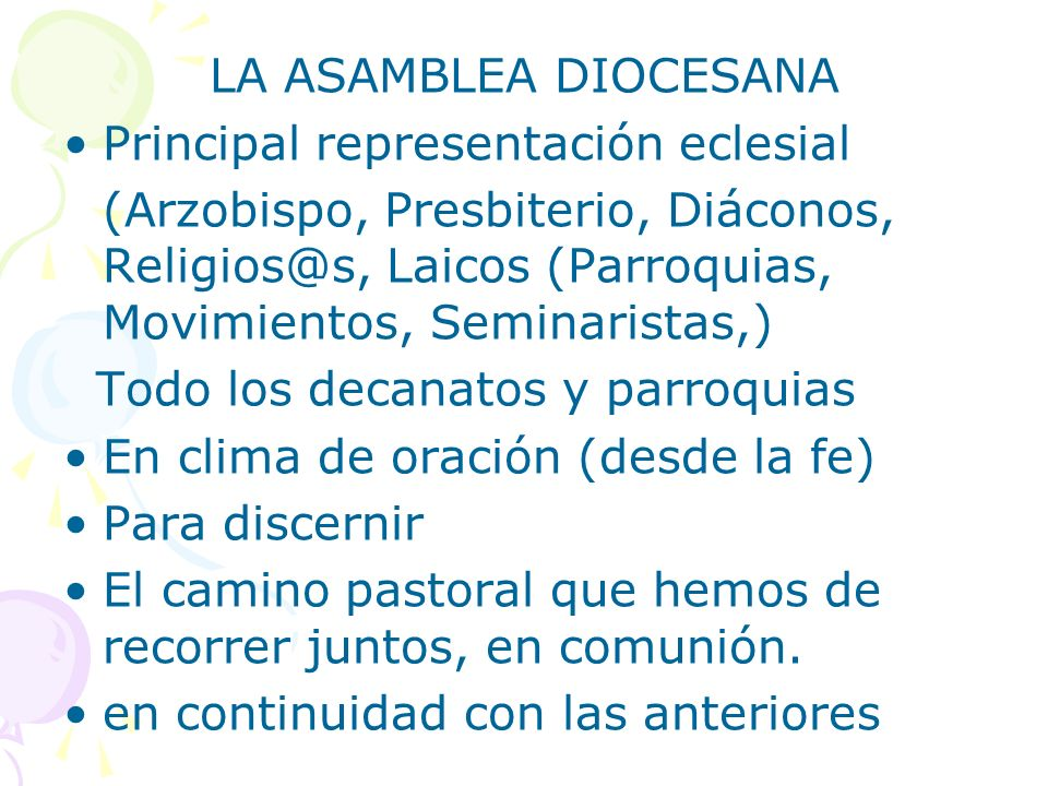 LA ASAMBLEA DIOCESANA Principal representación eclesial.