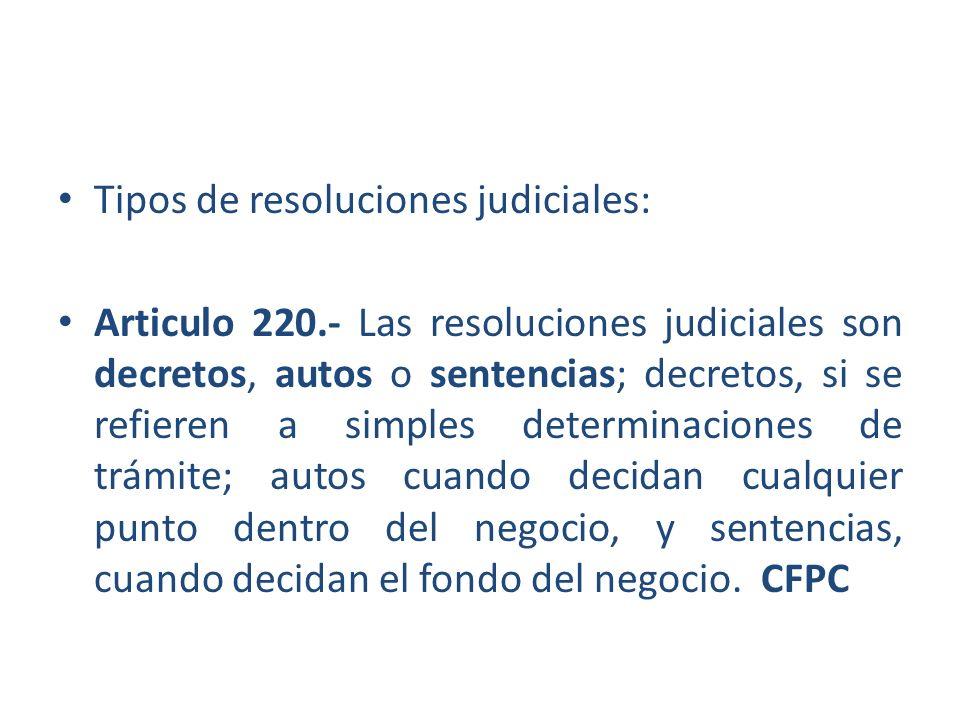 Tipos de resoluciones judiciales: