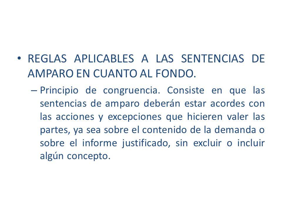 REGLAS APLICABLES A LAS SENTENCIAS DE AMPARO EN CUANTO AL FONDO.