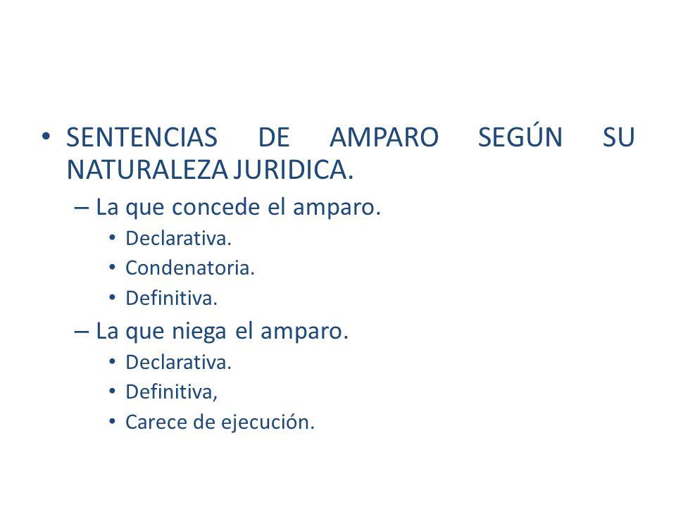 SENTENCIAS DE AMPARO SEGÚN SU NATURALEZA JURIDICA.