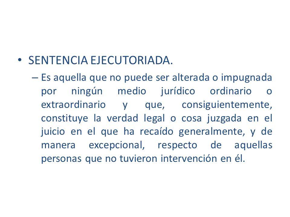 SENTENCIA EJECUTORIADA.
