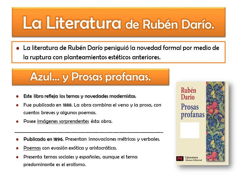 La Literatura de Rubén Darío.