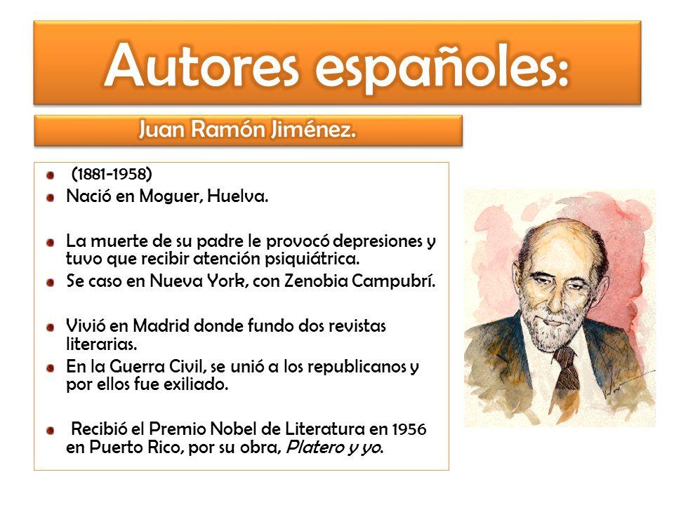 Autores españoles: Juan Ramón Jiménez. (1881-1958)