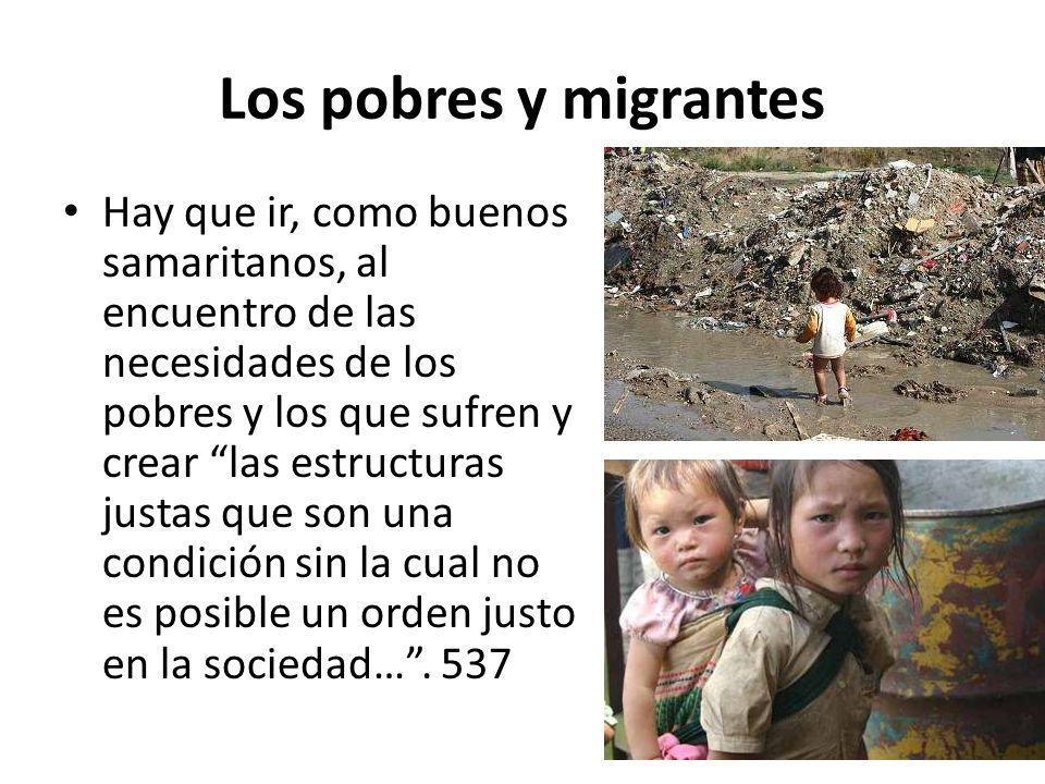 Los pobres y migrantes